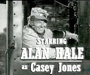 CASEY JONES starring Alan Hale ...