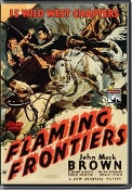 FLAMING FRONTIERS - 15 CHAPTER SERIAL - 1938