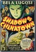SHADOW OF CHINATOWN - 15 Chapter Serial - 1936