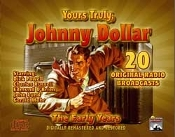 Yours Truly, Johnny Dollar, The Early Years - Classic Radio Shows