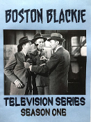 Boston Blackie - TV Series Season One